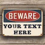 customizable beware sign