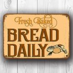 Fresh Bread Daily Sign