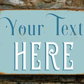 Vintage sign outdoor Custom