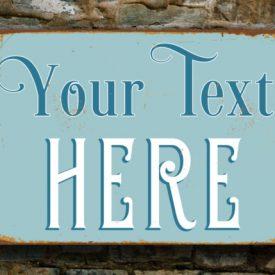 Vintage sign outdoor Custom