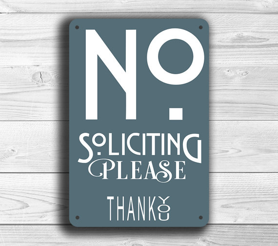 Gray No Soliciting Sign