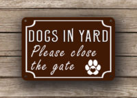 Brown Dog In Yard Sign