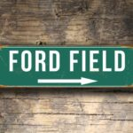 FORD FIELD Sign
