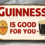 GUINNESS-SIGN-Vintage-style-Guinness-Sign-Guinness-Is-Good-For-You-Guinness-Composite-Aluminum-sign-Guinness-Vintage-Metal-Sign-Bar-Sign-1