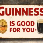 GUINNESS-SIGN-Vintage-style-Guinness-Sign-Guinness-Is-Good-For-You-Guinness-Composite-Aluminum-sign-Guinness-Vintage-Metal-Sign-Bar-Sign-4