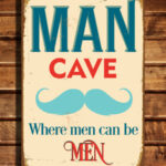 Vintage Style Man Cave sign
