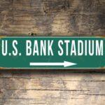 Vintage style US Bank Stadium Sign
