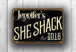 Black She Shack Sign