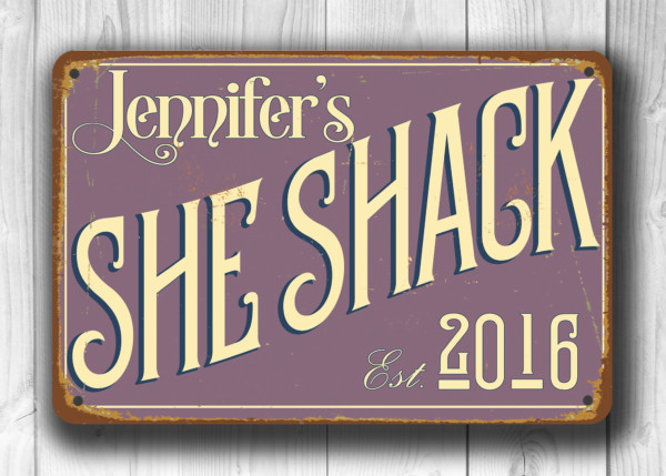 Personalized She Shack Sign Custom Signs Classic Metal