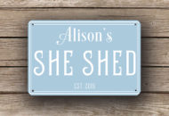 Personalized She Shed Signs