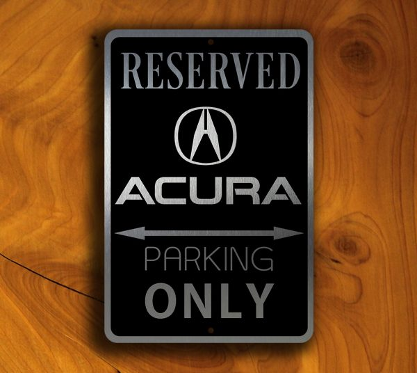 Acura Parking Only Sign - Acura Signs
