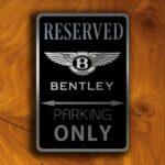 Bentley Sign