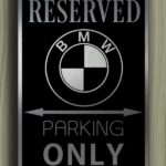 Bmw Only Sign
