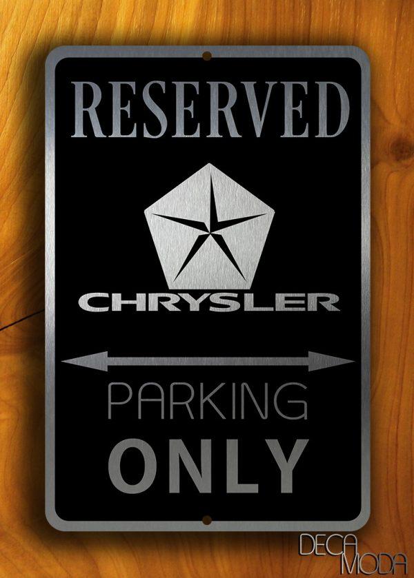 Chrysler Parking Only Sign