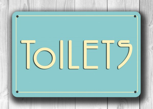 Classic chic Toilets Sign