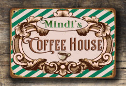 PERSONALIZED COFFEE HOUSE SIGN