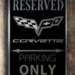 Corvette Only Sign
