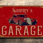 PERSONALIZED GARAGE SIGN