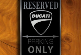 DUCATI RESERVED PARKING Sign
