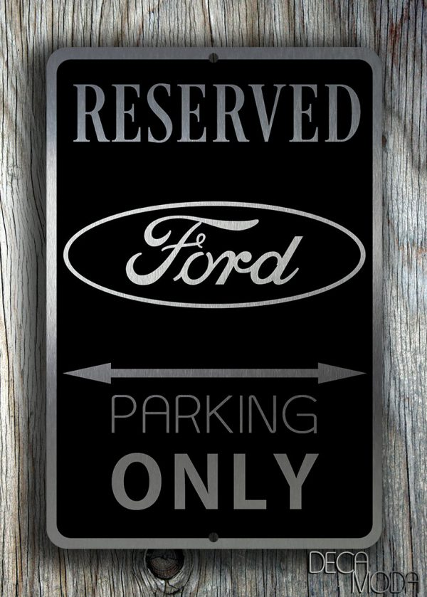 Ford Reserved Parking Sign Classic Metal Signs