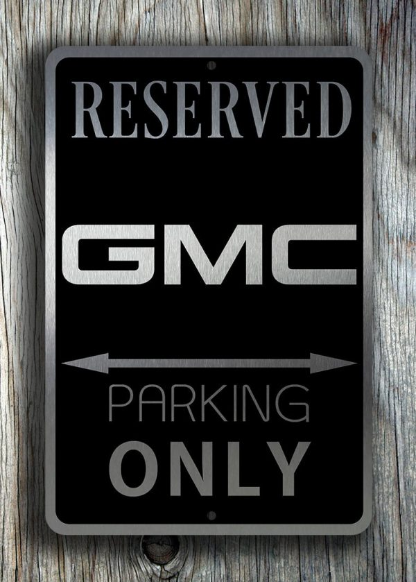Gmc Parking Only Sign Gmc Signs Classic Metal Signs
