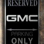 Gmc Parking sign