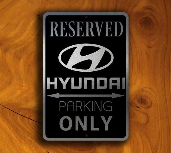 HYUNDAI RESERVED PARKING Sign