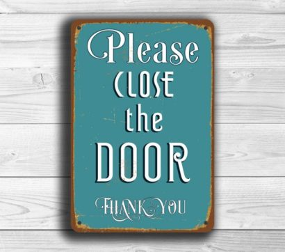 Housewares & Please Close The Door Sign | Classic Metal Signs