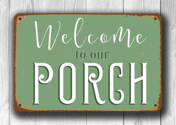 PORCH SIGN