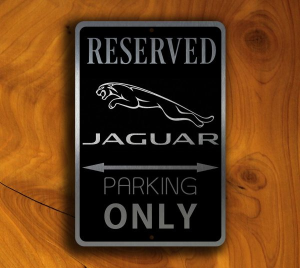 Jaguar Parking Only Sign
