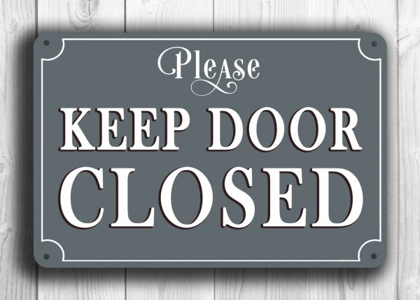 Keep Door Closed : Keep door closed sign classic metal signs