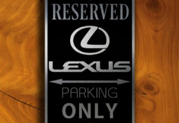 LEXUS RESERVED PARKING Sign