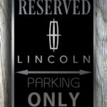 Lincoln Only Parking sign