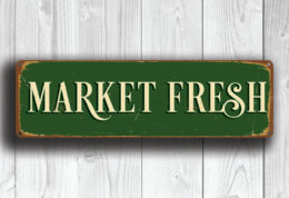 MARKET FRESH SIGN