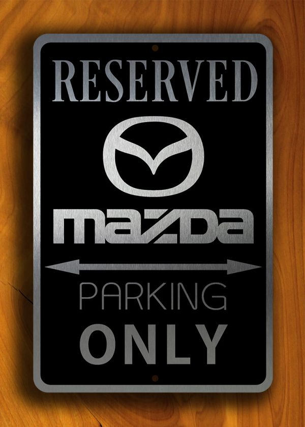 Mazda Parking Only Sign Mazda Signs Classic Metal Signs