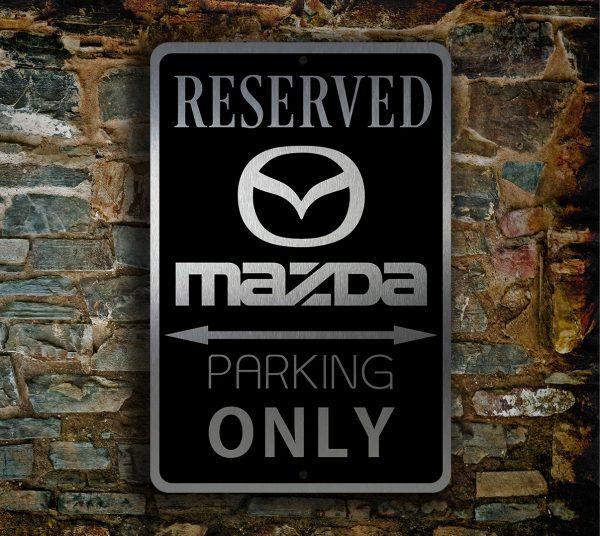 MAZDA RESERVED PARKING Sign