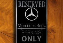 Mercedes Parking Only Sign