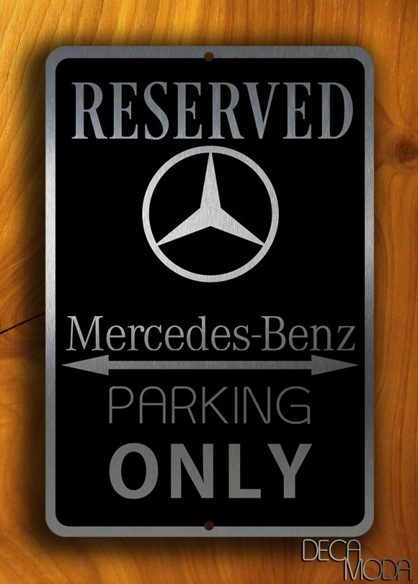 Mercede benz parking sign mercedes reserved parking sign for Mercedes benz sign in