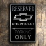 Metal Chevrolet Reserved Parking Only Sign