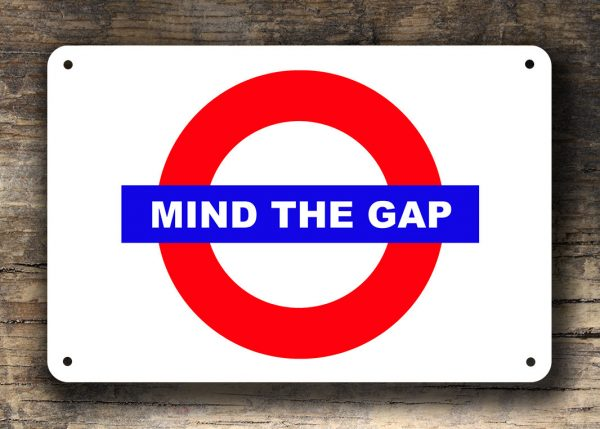 MIND THE GAP Sign | Classic Metal Signs