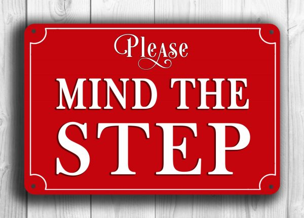 MIND THE STEP Sign
