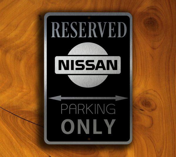 NISSAN RESERVED Parking Sign