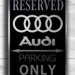 Parking For Audi Car Only