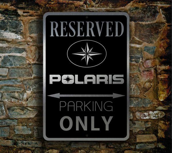 POLARIS RESERVED Parking Sign
