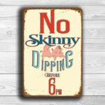 No Skinny Dipping Sign
