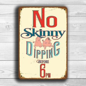 No Skinny Dipping Sign