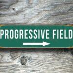 PROGRESSIVE FIELD SIGN