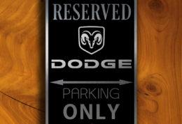 Dodge Parking Only sign
