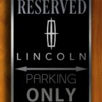 Reserved Lincoln Parking Sign