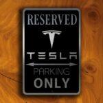 Reserved Tesla Parking Only Sign